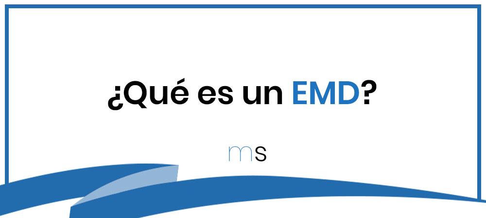 ¿Qué es un EMD?